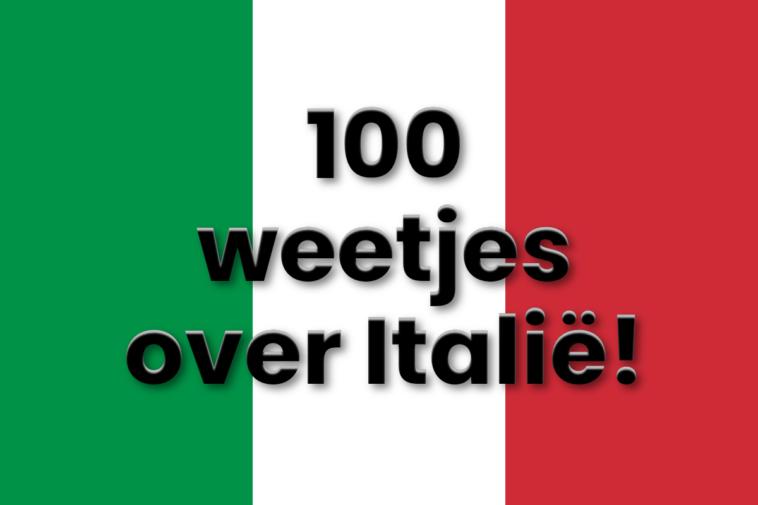100 weetjes over Italië