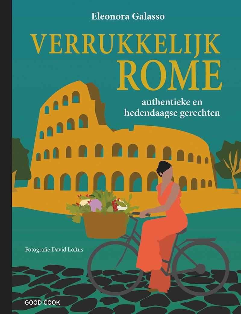Eleonora Galasso Verrukkelijk Rome Italiaans Kookboek