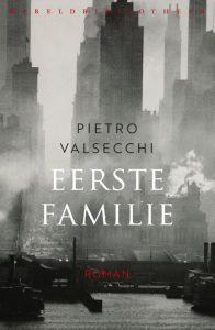 eerste familie - pietro valsecchi