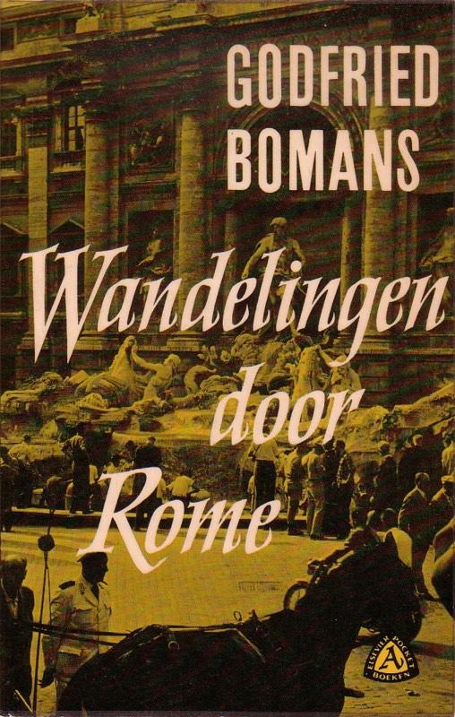 Wandelingen Door Rome Met Godfried Bomans Ditisitalienl