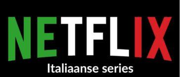 Italiaanse series op Netflix kijken